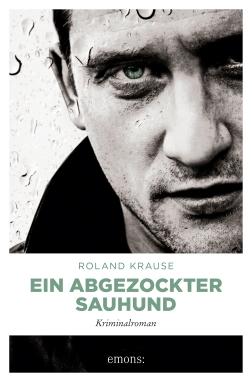 (i4)_(0947-8)_(e2)_(675-3)_Krause_Ein_abgezockter_Sauhund_VS_01.